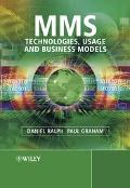 Mms Technologies, Usage and Business Models