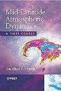 Mid-Latitude Atmospheric Dynamics A First Course