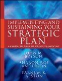Implementing and Sustaining Your Strategic Plan: A Workbook for Public and Nonprofit Organiz...