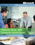 Exam 70-647, with Lab Manual Set: Windows Server 2008 Enterprise Administrator (Microsoft Of...