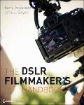 DSLR Filmmaker's Handbook : Real-world Production Techniques