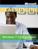 MOAC Lab Online Stand-alone to accompany 70-680: Windows 7 Configuration (Microsoft Official...