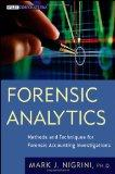 Forensic Analytics: Methods and Techniques for Forensic Accounting Investigations (Wiley Cor...