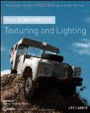 Maya Studio Projects Texturing and Lighting (Wiley Desktop Editions)