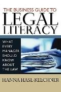 Business Guide to Legal Literacy : What Every Manager Should Know about the Law