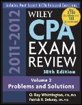 Wiley CPA Examination Review 2011-2012 : Problems and Solutions