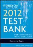 Wiley CPA Exam Review 2012 Test Bank 1 Year Access, Complete Exam
