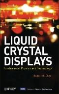 Liquid Crystal Displays : Fundamental Physics and Technology