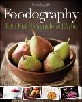 Plate to Pixel : Digital Food Photography and Styling