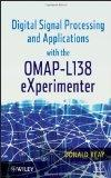 Signal Processing and Applications with the OMAP L138 eXperimenter