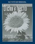 Dicho y Hecho : Beginnins Spanish