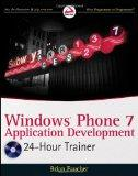 Windows Phone 7 Application Development: 24 Hour Trainer
