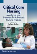 Critical Care Nursing : Monitoring and Treatment for Advanced Nursing Practice