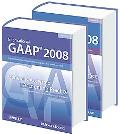 International GAAP 2008 - Generally Accepted Accouting Practice under International Financia...