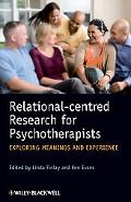Relational-centred Research for Psychotherapists: Exploring Meaning