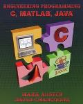 Introduction to Engineering Programming In C, Matlab and Java
