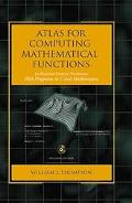 Atlas for Computing Mathematical Functions An Illustrated Guidebook for Practitioners, With ...