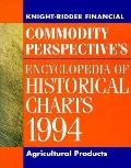 Knight-Ridder Commodity Perspective's Encyclopedia of Historical Charts 1994, Vol. 1