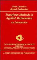 Transform Methods in Applied Mathematics An Introduction