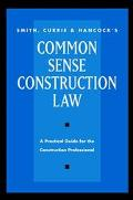 Common Sense Construction Law