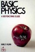 Basic Physics: A Self-Teaching Guide - Karl F. Kuhn - Paperback