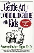 Gentle Art of Communicating With Kids