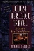 Jewish Heritage Travel: A Guide to East-Central Europe - Ruth Ellen Gruber - Paperback - Upd...