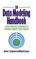 Data Modeling Handbook A Best-Practice Approach to Building Quality Data Models