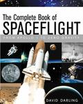 Complete Book of Spaceflight From Apollo 1 to Zero Gravity