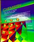 Chemistry:study of Matter+its Changes