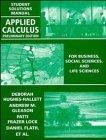 Applied Calculus, Student Solutions Manual: For Business, Social Sciences and Life Sciences,...