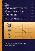 Introduction to Mass and Heat Transfer Principles of