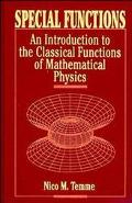 Special Functions An Introduction to the Classical Functions of Mathematical Physics