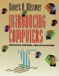 Introducing Computers Concepts, Systems, and Applications 1995-1996