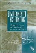 Environmental Accounting Emergy and Environmental Decision Making