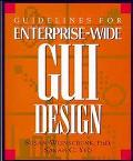 Guidelines for Enterprise-Wide GUI Design Single User