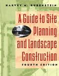 Guide to Site Planning and Landscape Construction