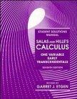 Salas and Hille's Calculus, Student Solutions Manual: One Variable, Early Transcendentals