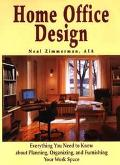 Home Office Design Everything You Need to Know About Planning, Organizing, and Furnishing Yo...