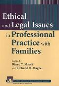 Ethical and Legal Issues in Professional Practice With Families