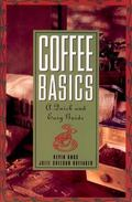 Coffee Basics A Quick and Easy Guide