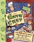 Math Chef Over 60 Math Activities and Recipes for Kids