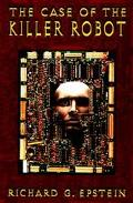 Case of the Killer Robot Stories About the Professional, Ethical, and Societal Dimensions of...