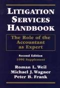 Litigation Services Handbook: The Role of the Accountant As Expert