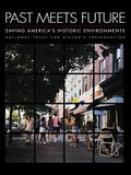 Past Meets Future Saving America's Historic Environments  National Trust for Historic Preser...