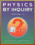 Physics by Inquiry An Introduction to Physics and the Physical Sciences