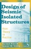 Design of Seismic Isolated Structures From Theory to Practice