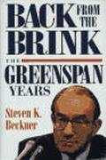 Back from the Brink The Greenspan Years