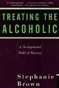 Treating the Alcoholic A Developmental Model of Recovery