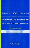 Energy Principles and Variational Methods in Engineering